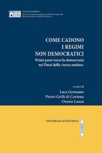 P. Grilli di Cortona, Come cadono i regimi non democratici
