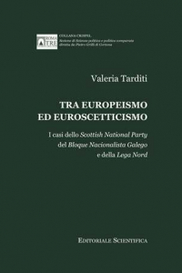 1. V. Tarditi, Tra europeismo ed euroscetticismo. I casi dello Scottish National Party del Bloque Nacionalista Galego e della Lega Nord, Editoriale Scientifica, Napoli, 2013.