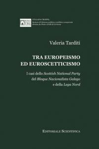 1. V. Tarditi, Tra europeismo ed euroscetticismo. I casi dello Scottish National Party del Bloque Nacionalista Galego e della Lega Nord, Editoriale Scientifica, Napoli, 2013.